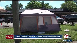 30 day tent campaign to meet needs in community
