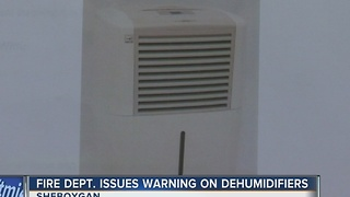 Fire hazard: Sheboygan fire department warns about dehumidifiers - Video