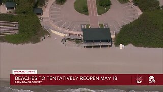 Palm Beach County beaches to reopen on May 18