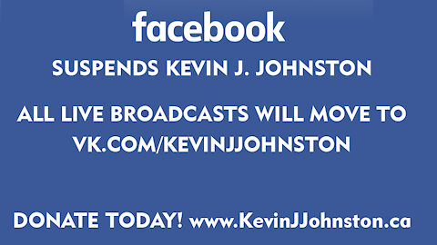 Kevin J. Johnston FACEBOOK PAGE Suspended - How To Help!