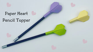 How to make easy paper heart pencil topper