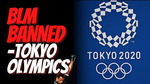 Tokyo Olympics Bans Taking the Knee for Black Lives Matter and IOC Will Punish Political Protestors!
