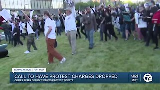 Call to have protest charges dropped, comes after Detroit waives protest tickets