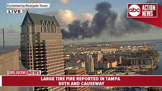 Large tire fire reported at 50th St. and Causeway Blvd. in Tampa - Video