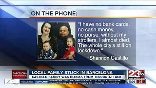 Bakersfield family stuck in Barcelona following terrorist attacks - Video