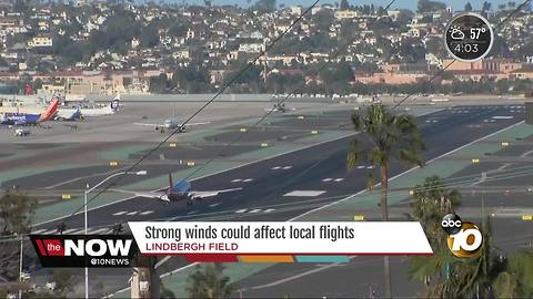 Strong winds could affect San Diego flights