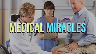 Medical Miracles - Video