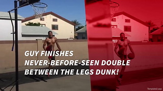 Guy Finishes Never-Before-Seen Double Between The Legs Dunk! - Video