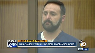 Man charged with killing mother in Oceanside home