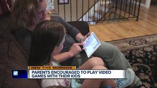 Parents encouraged to play video games with their kids