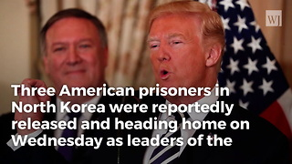 Trump: Pompeo On His Way Back From North Korea With 3 Released Prisoners - Video