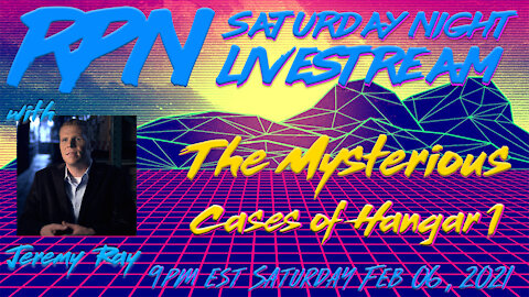 Jeremy Ray & The Mysterious Cases of Hangar 1 on Sat. Night Livestream