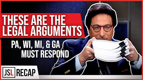 These Are the Legal Arguments - PA, WI, MI, & GA Ordered to Respond at the Supreme Court