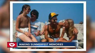 Making Summerfest memories - Video