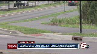 Carmel says Duke Energy illegally blocked roadway without permission
