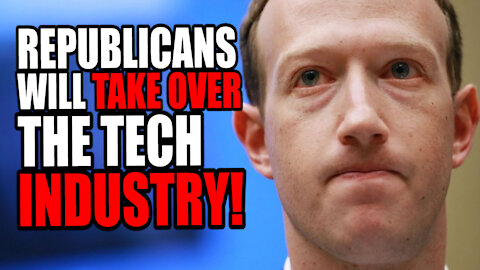 Republicans will TAKE OVER the Tech Industry!