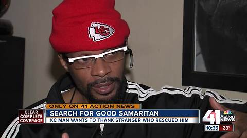 KC man wants to thank stranger who rescued him