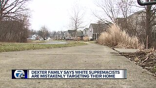 Dexter family says white Supremacists are mistakenly targeting their home