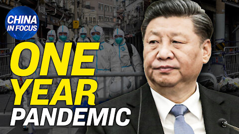 China's pandemic timeline marks 1 year anniversary; Blinken to meet with Chinese diplomats