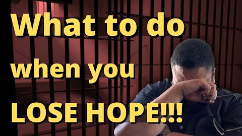 HOW do you FIND HOPE when all is LOST???