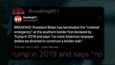 Biden Terminates Trump's National Emergency, Says No More Taxpayer Dollars Will Go To Border Wall