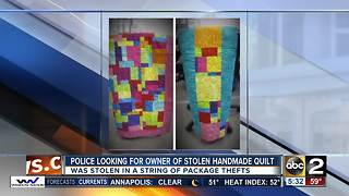 Police looking for owner of handmade quilt stolen in rash of package thefts - Video