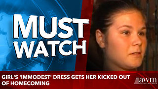 Girl's 'Immodest' Dress Gets Her Kicked Out Of Homecoming - Video