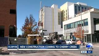 New construction coming to Cherry Creek - Video