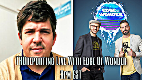 Live Call In Show With Edge Of Wonder 11-9-20