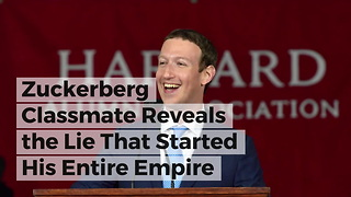 Zuckerberg Classmate Reveals the Lie That Started His Entire Empire