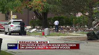 Two critically injured after house explosion in Harper Woods