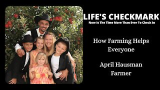 How Farming Helps Everyone with April Hausman