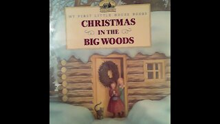 Christmas In The Big Woods a Laura Ingalls Wilder short story