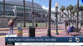 New push to revive San Diego hotel tax hike