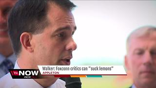 Walker to Foxconn haters: 'Suck Lemons' - Video