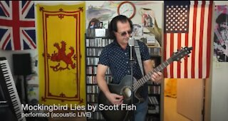 Mockingbird Lies by Scott Fish performed acoustic LIVE