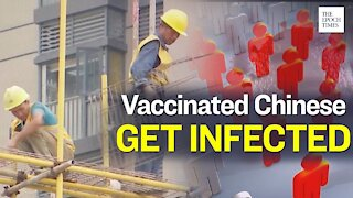 Chinese Made Vaccines Questioned as Hundreds Get Infected | Epoch News | China Insider