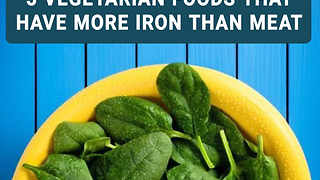 5 vegetarian foods that have more iron than meat - Video