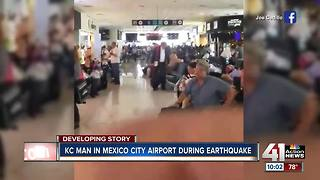 KC man experiences deadly Mexico quake - Video