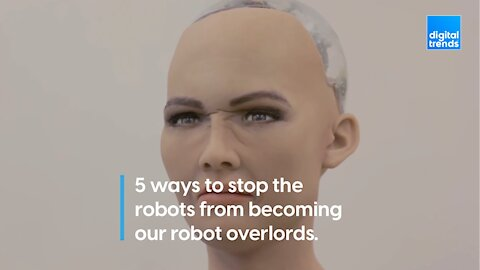 5 Ways humans can prevent the impending AI robot takeover