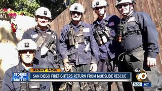 San Diego firefighters return from mudslide rescue - Video