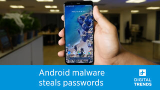 New Android malware can steal passwords and card data apps