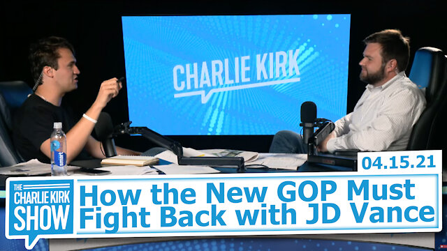 How the New GOP Must Fight Back with JD Vance | The Charlie Kirk Show