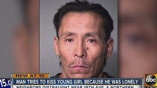 Police: Man tried to kiss young girl because he was 'lonely'