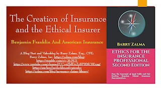 A Video Explaining The Creation of Insurance and the Ethical Insurer