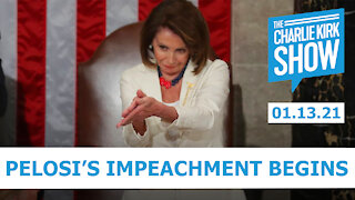 The Charlie Kirk Show - Pelosi's Impeachment Begins