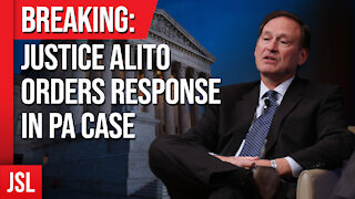 Breaking: Justice Alito Orders Response in PA Case