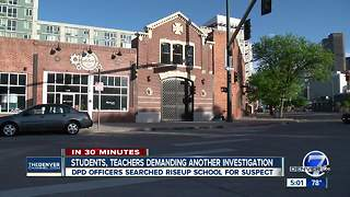 Investigation opened into Denver officers' actions during suspect search at RiseUp Community School - Video