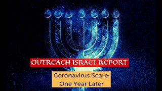 Coronavirus Scare: One Year Later – Outreach Israel Report