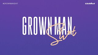 Know Your Rights | Grown Man Sh*t